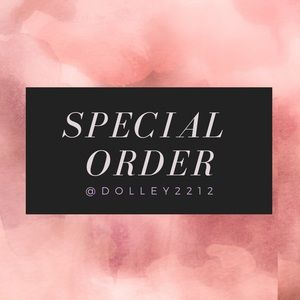 Other - SPECIAL ORDER | 1 ITEM FOR DOLLEY2212